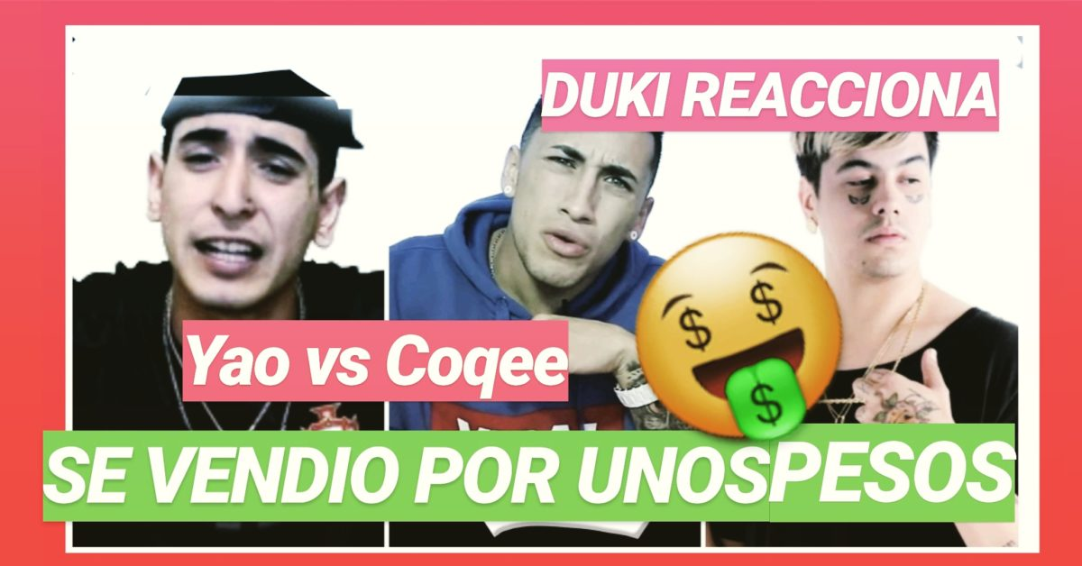 💥YAO vs COQEE 💣Esta armado❓ LA VERDAD – DUKI REACCIONA